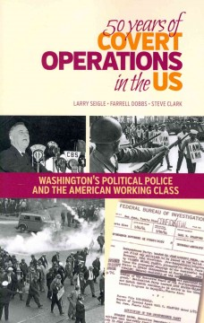 50 Years Of Covert Operations In The US