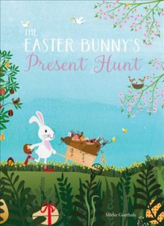 The Easter Bunny?s Present Hunt