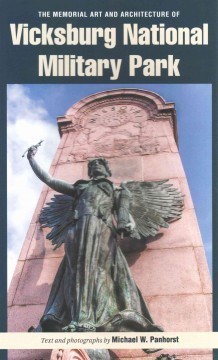 Memorial Art and Architecture of Vicksburg National Military Park, The