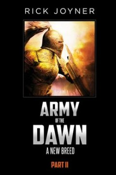 Army of the Dawn: A New Breed