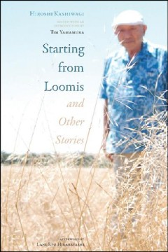 Starting From Loomis And Other Stories