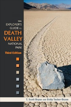 Explorer's Guide To Death Valley National Park, The