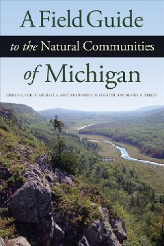 Field Guide to the Natural Communities of Michigan, A