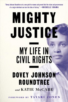 Mighty Justice: My Life in Civil Rights