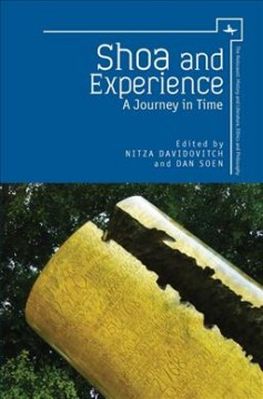 Shoa and Experience: A Journey in Time