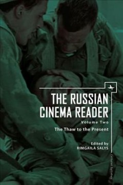 Russian Cinema Reader, The, Vol. 2: The Thaw to the Present