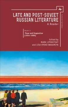 Late and Post-Soviet Russian Literature: A Reader, Vol. 2