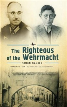 Righteous of the Wehrmacht, The