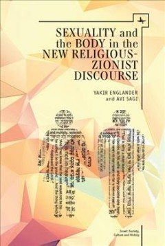 Sexuality and the Body in New Religious-Zionist Discourse