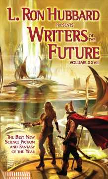 Writers of the Future, Vol. 28 (L. Ron Hubbard Presents Writers of the Future)
