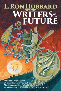 Writers of the Future, Vol. 32 (L. Ron Hubbard Presents Writers of the Future)