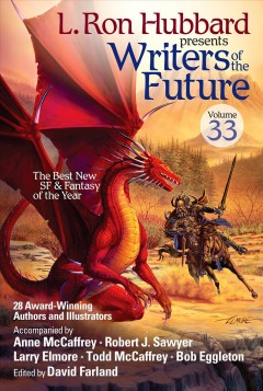 Writers of the Future, Vol. 33 (L. Ron Hubbard Presents Writers of the Future)