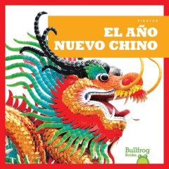 El Año Nuevo Chino / Chinese New Year