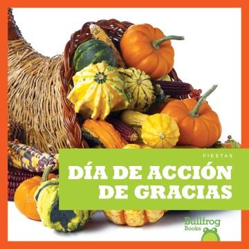 Día de acción de gracias / Thanksgiving