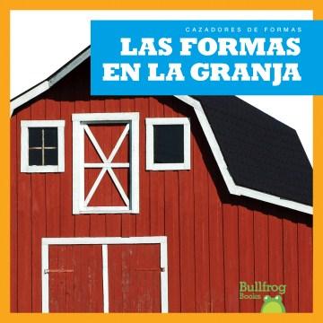 Las formas en la granja / Shapes on the Farm