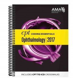 CPT Coding Essentials for Ophthalmology 2017