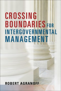Crossing Boundaries for Intergovernmental Management