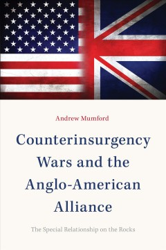 Counterinsurgency Wars and the Anglo-American Alliance