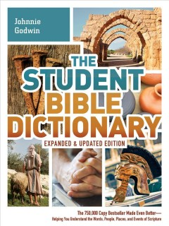 Student Bible Dictionary, The