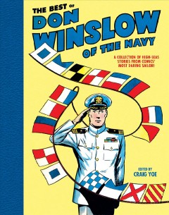 Best Of Don Winslow Of The Navy, The:  A Collection Of High-Seas Stories From Comics' Most Daring Sailor