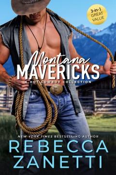 Montana Mavericks: A Hot Cowboy Omnibus