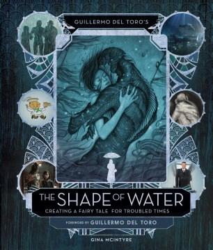 Guillermo Del Toro's the Shape of Water
