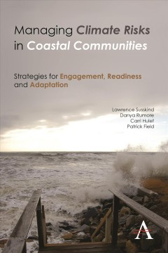 Managing Climate Risks in Coastal Communities: Strategies for Engagement, Readiness and Adaptation