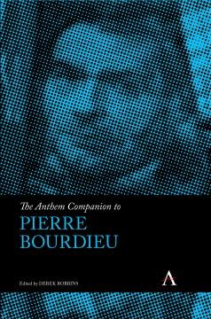 Anthem Companion to Pierre Bourdieu, The