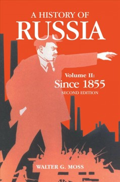 History of Russia, A: Since 1855
