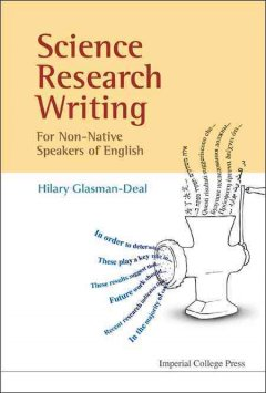 Science Research Writing: A Guide for Non-Native Speakers of English