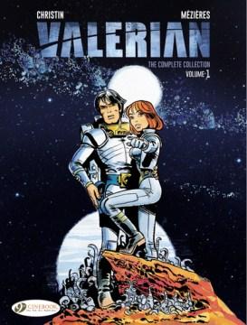 Valerian: The Complete Collection , Vol. 1 (Valerian & Laureline)