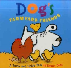 Dog's Farmyard Friends: A Touch and Tickle Book
