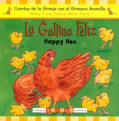 La gallina feliz / Happy Hen