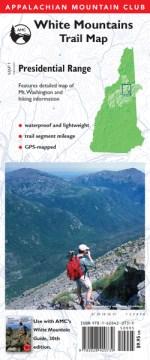 Appalachian Mountain Club Presidential Range: White Mountains Trail Map