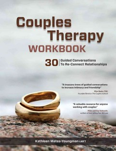 Couples Therapy: 30 Guided Conversations to Re-Connect Relationships