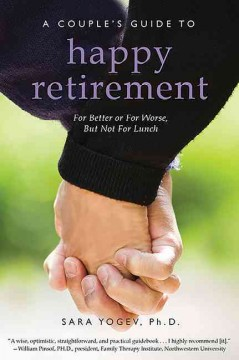 Couple's Guide to Happy Retirement, A