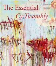 Essential Cy Twombly, The