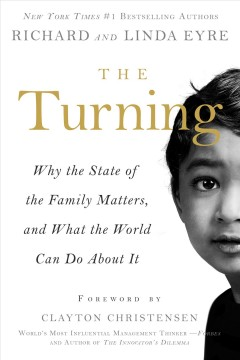 Turning, The: Why the State of the Family Matters, and What the World Can Do About It