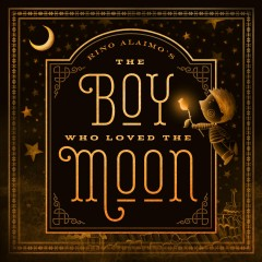 Boy Who Loved the Moon, The