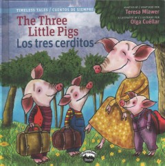 The Three Little Pigs / Los tres cerditos (Spanish Edition)