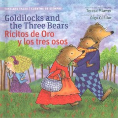 Goldilocks and the Three Bears / Ricitos de oro y los tres osos