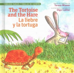 The Tortoise and the Hare / La liebre y la tortuga (Spanish Edition)