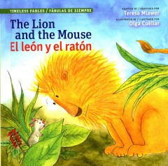 The Lion and the Mouse / El leon y el ratón (Spanish Edition)
