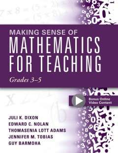 Making Sense of Mathematics for Teaching Grades 3-5