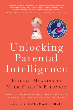 Unlocking Parental Intelligence: Finding Meaning in Your Child's Behavior