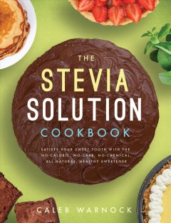 Stevia Solution Cookbook, The