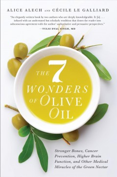 7 Wonders Of Olive Oil, The