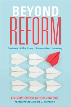 Beyond Reform:  Systemic Shifts Toward Personalized Learning