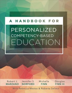 Handbook For Personalized Competency-Based Education, A