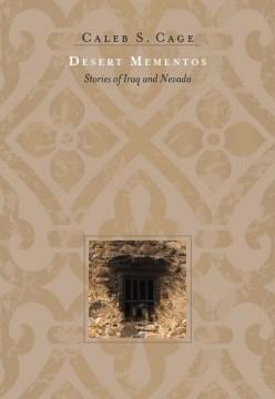 Desert Mementos: Stories of Iraq and Nevada